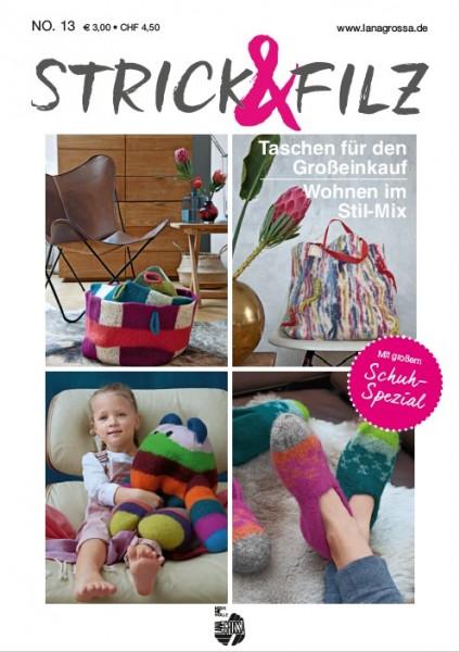 Strick & Filz No. 13 - Anleitungsmagazine