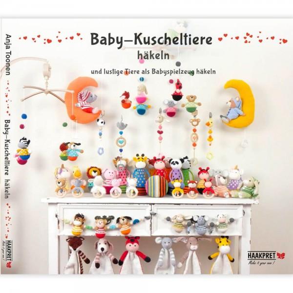 Baby - Kuscheltiere häkeln - Anja Toonen